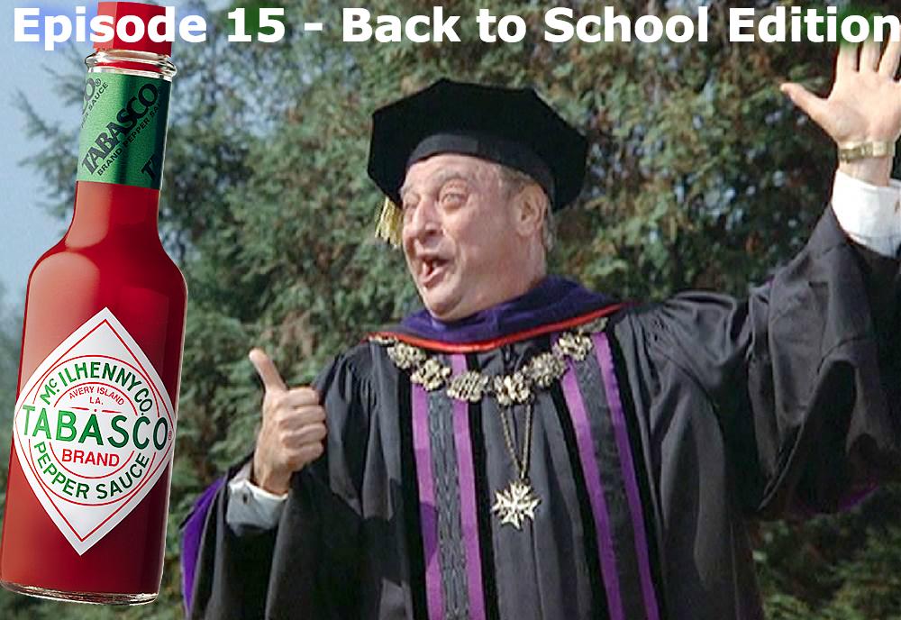 back to school Rodney Dangerfield podcast